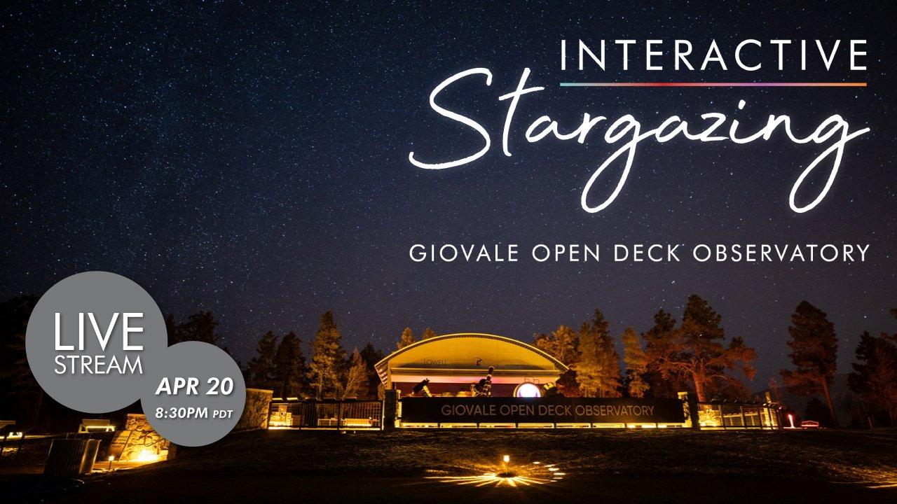 Interactive Stargazing | April 20th